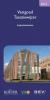 Vastgoed Taxatiewijzer  2013,uw leidraad voor exploitatiekosten van woningen en utiliteitsgebouwen