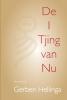 <b>Gerben  Hellinga</b>,I Tjing van Nu