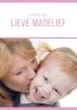 <b>Susanne  Boon</b>,Lieve Madelief