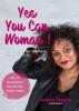 Lucinda  Douglas,Yes You Can Woman!