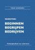 Yoram  Roemersma, Ton  Borchert,Marketing: beginnen, begrijpen, bedrijven