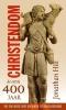 Jonathan  Hill,Christendom de eerste 400 jaar