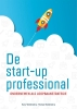 Harry  Woldendorp, Thomas  Woldendorp,De startup professional
