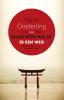 <b>Henk  Oosterling</b>,Waar geen wil is, is een weg - Doendenken tussen Europa en Japan