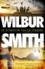 <b>Wilbur  Smith, David  Churchill</b>,De schreeuw van de strijder