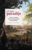Tom  Buijtendorp ,Het ware paradijs