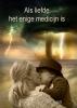 Suzanne  Van der Laan ,Als liefde het enige medicijn is