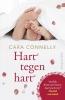 Cara  Connelly ,Hart tegen hart