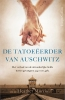 <b>Heather  Morris</b>,De tatoe�erder van Auschwitz