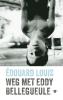 <b>Édouard  Louis</b>,Weg met Eddy Bellegueule