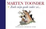 <b>Marten  Toonder</b>,Zoals mijn goede vader zei