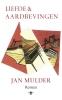 Jan  Mulder ,Liefde en aardbevingen