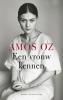 <b>Amos  Oz</b>,Een vrouw kennen