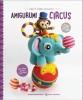 ,<b>Amigurumi Circus</b>