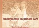 Roos  Mavrikou - Zevenhuizen, ,Smeerpoetsje en prinses Lara