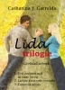Catharina J.  Garrelds ,Lida trilogie