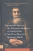 Saul Levi  Morteira ,Amsterdam Studies in the Dutch Golden Age Arguments against the christian religion in Amsterdam by saul levi morteira, spinoza`s rabbi