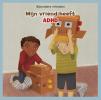 Amanda  Tourville ,Mijn vriend heeft ADHD