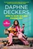 <b>Daphne Deckers</b>,Alles is zoals het zou moeten zijn