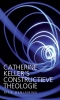 <b>Rick  Benjamins</b>,Catherine Keller's constructieve theologie