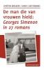 Chrétien  Breukers, Mark  Cloostermans, ,De man die van vrouwen hield, Georges Simenon in vijfentwintig romans