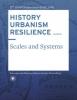 Carola  Hein ,HISTORY URBANISM RESILIENCE VOLUME 06