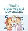 Suzanne  Agterberg-Rouwhorst ,Vind je eigen weg met jouw autisme