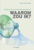 <b>Petra van der Kooij</b>,Waarom zou ik?