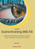 <b>Anjeni  Bedi</b>,Financieel Administratieve Examentrainingen Examentraining basiskennis boekhouden/elementair boekhouden bkb®/eb