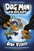 Dav  Pilkey ,Dog Man en Kid Kat