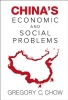 Gregory C. Chow,China`s Economic And Social Problems