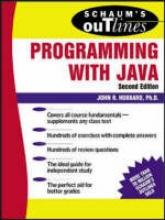 Hubbard, John R. Schaum`s Outline of Programming with Java
