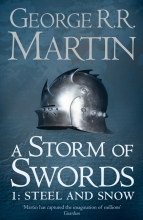 George R. R. Martin , Storm of Swords: Steel and Snow
