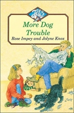 Rose Impey MORE DOG TROUBLE