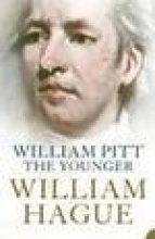 William Hague William Pitt the Younger