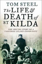 Tom Steel The Life and Death of St. Kilda