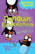 Jeanne Willis,   Ed Vere,   Nathan Reed Penguin Pandemonium - The Wild Beast
