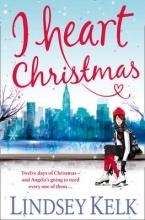 Kelk, Lindsey I Heart Christmas