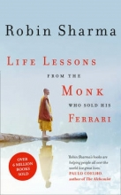 Robin Sharma Life Lessons from the Monk Who Sold His Ferrari