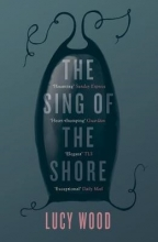 Lucy Wood The Sing of the Shore