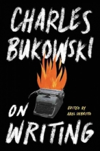 Bukowski, Charles On Writing