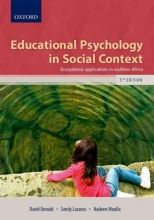 Sandy Lazarus,   David Donald,   Nadeen Moolla Educational Psychology in Social Context