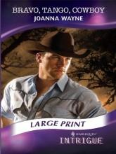 Wayne, Joanna Bravo, Tango, Cowboy