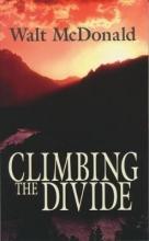 Walter McDonald Climbing the Divide