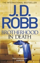 Robb, J. D. Brotherhood in Death