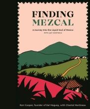 Ron,Cooper Finding Mezcal