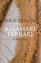 Nick Dillon The Kalahari Ferrari