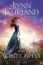 Kurland, Lynn The White Spell