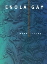 Mark Levine Enola Gay