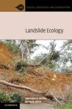 Lawrence R. (University of Nevada, Las Vegas) Walker,   Aaron B. Shiels Landslide Ecology